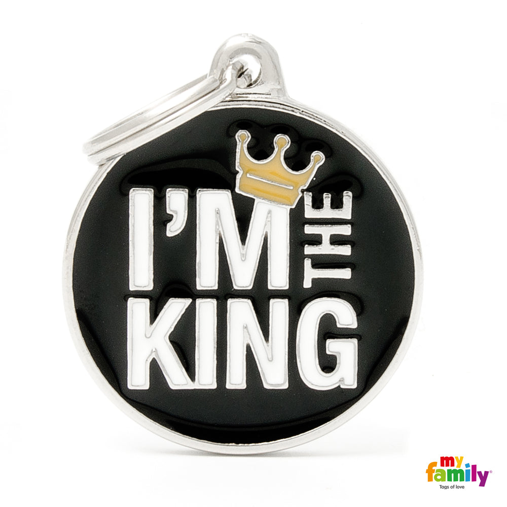 "My Family ID TAG CIRCLE ""I'M THE KING"""