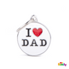 "My Family ID TAG CIRCLE ""I LOVE DAD"""