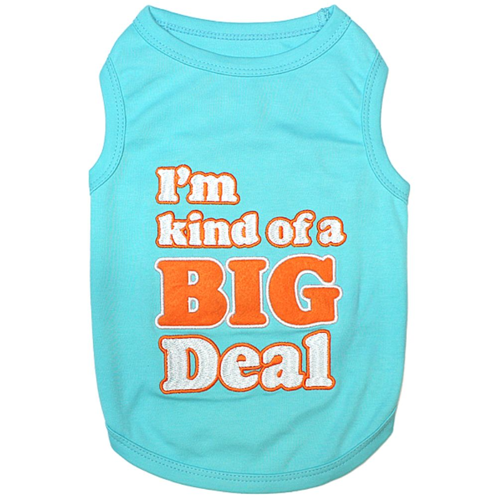 Parisian Pet I'm Kind Of A Big Deal Tee
