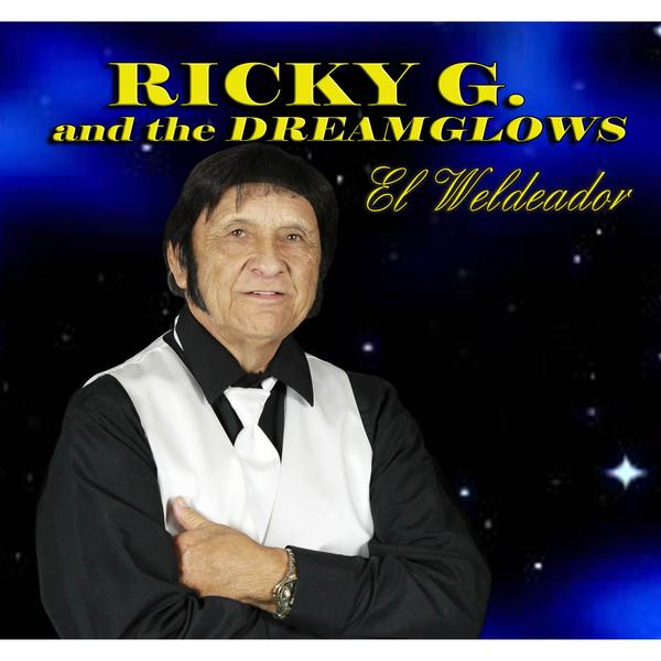 Ricky G. and The Dreamglows