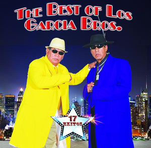 The Best of Los Garcia Bros.