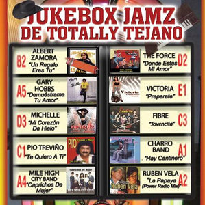 Jukebox Jamz De Totally Tejano