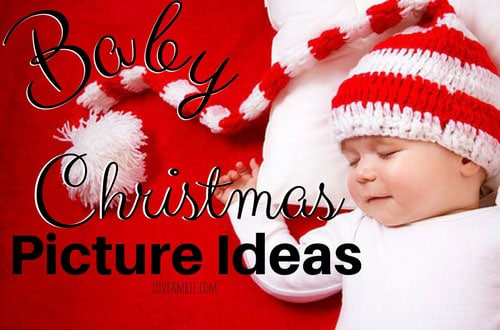 35 Baby Christmas Picture Ideas