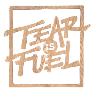 Fear Is Fuel Nature