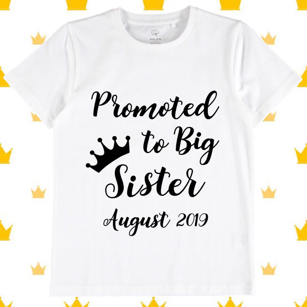 Promoted to big Sister Tee