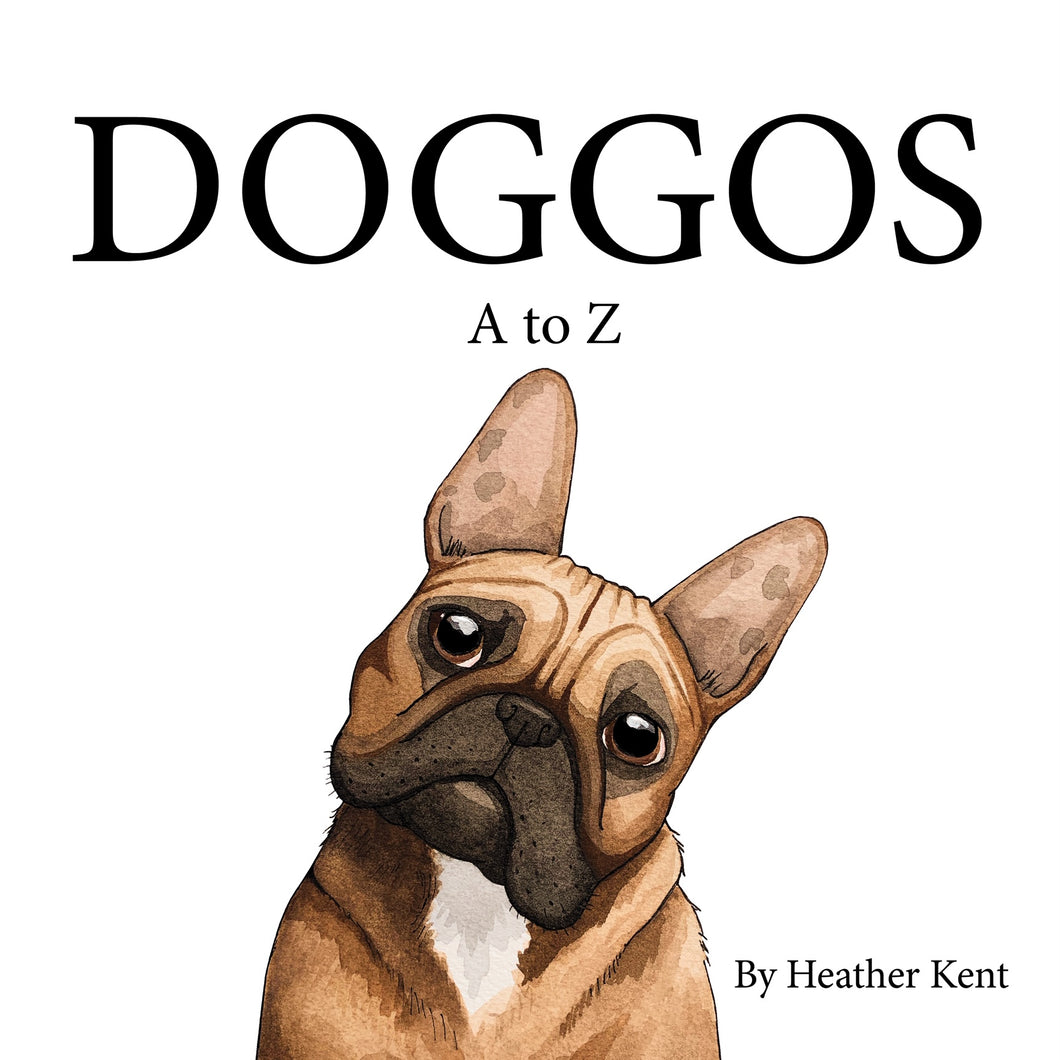 Paperback, Signed Copy, DOGGOS A to Z, A Pithy Guide to 26 Dog Breeds, SOFT COVER BOOK, FREE SHIPPING