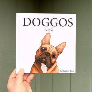 Hardcover, Signed Copy, DOGGOS A to Z, A Pithy Guide to 26 Dog Breeds, HARD COVER BOOK, FREE SHIPPING
