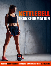 Load image into Gallery viewer, Kettlebell Transformation Guide - Lose Weight and Get Functionally Fit