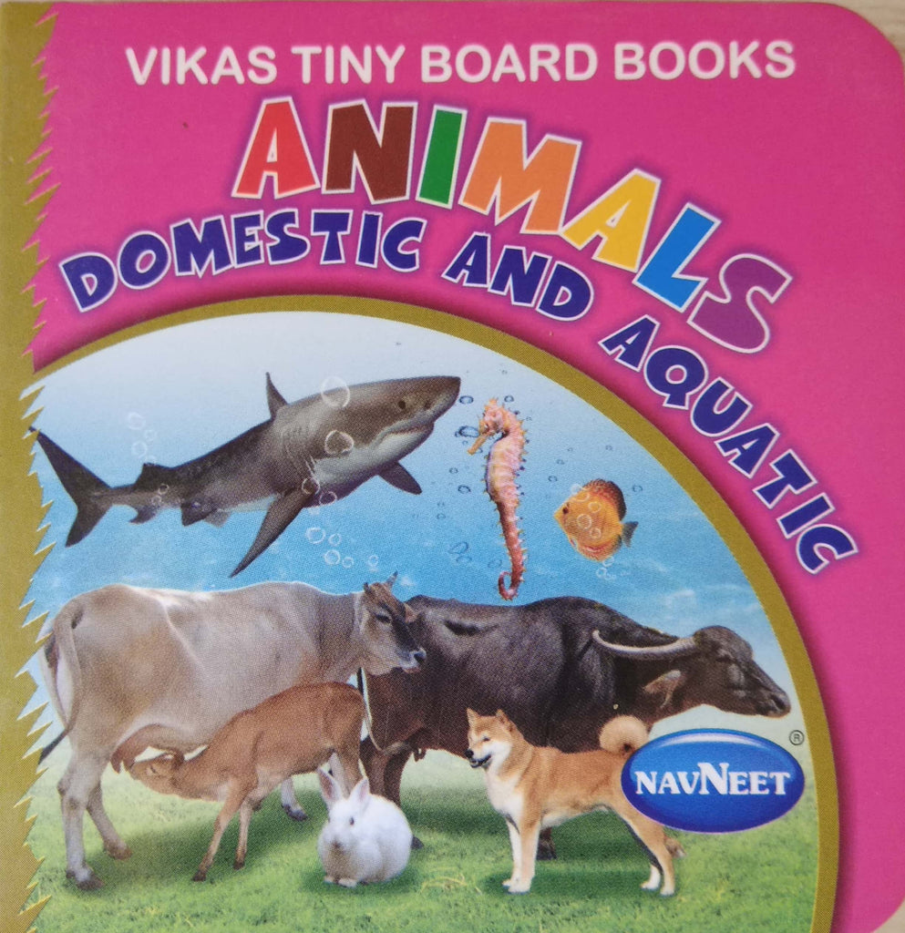 Vikas Tiny Board Books- Animals Domestic and Aquatic