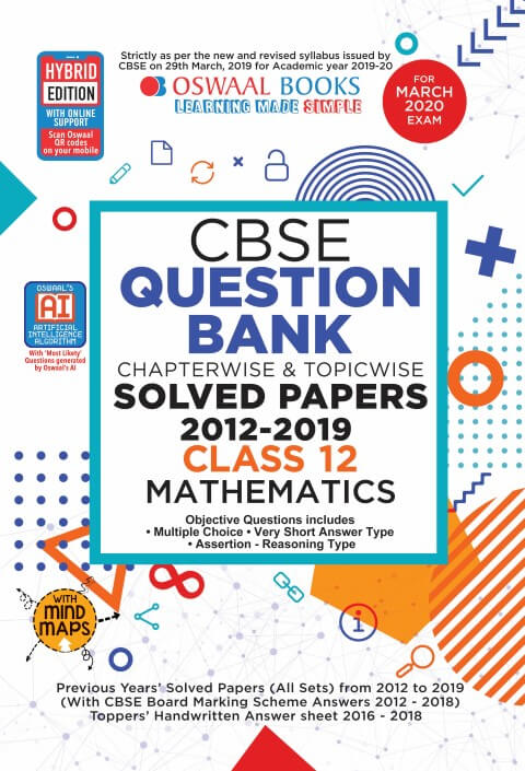 Oswaal CBSE Question Bank Class 12 Mathematics Chapterwise & Topicwise Includes Objective Types & MCQ's