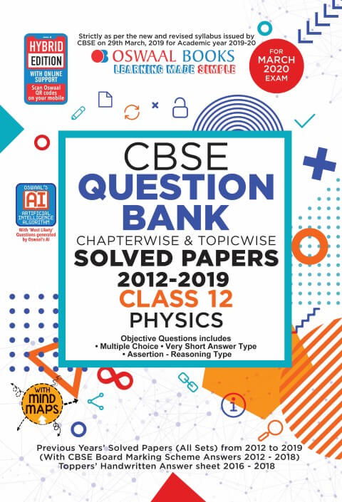 Oswaal CBSE Question Bank Class 12 Physics  Includes Objective Types & MCQ's