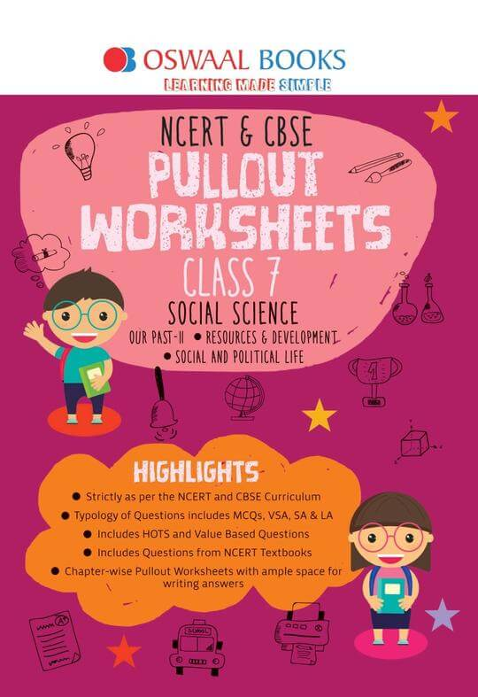 Oswaal NCERT & CBSE Pullout Worksheet Class 7 Social Science