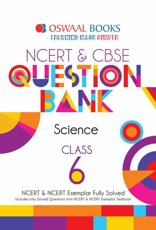 Oswaal NCERT & CBSE Question Bank Science for Class 6