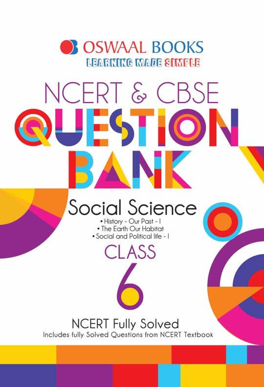 Oswaal CBSE Question Bank Social Science for Class 6