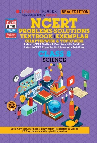 Oswaal NCERT Problems - Solutions (Textbook + Exemplar) Class 8 Science