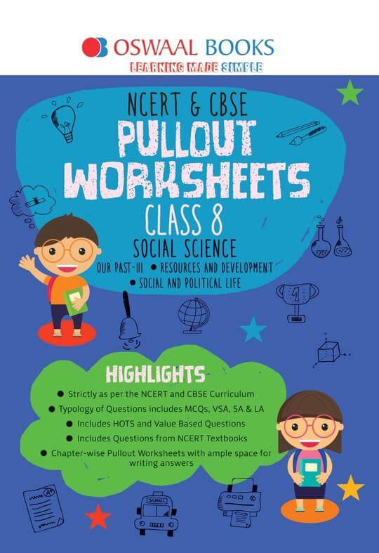 Oswaal NCERT & CBSE Pullout Worksheet Class 8 Social Science