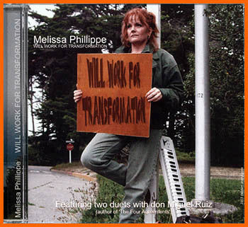 Melissa Phillippe: Will Work For Transformation CD