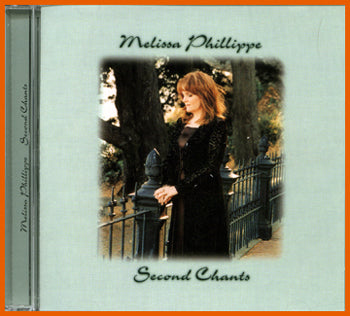 Melissa Phillippe: Second Chants CD