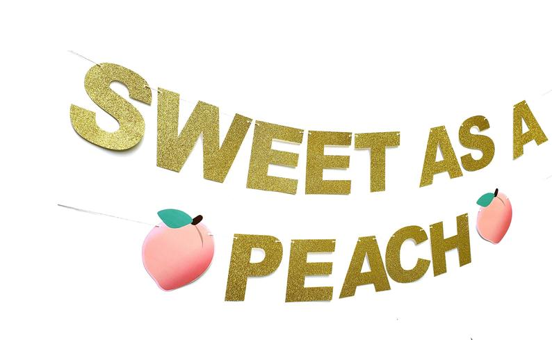 sweet as a peach banner