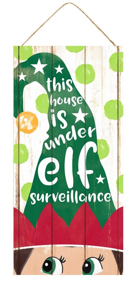 "Elf Surveillance Christmas Sign - White/Emerald/Red/Lime - 12.5""H X 6""L-Mels Crafty Mojo LLC"