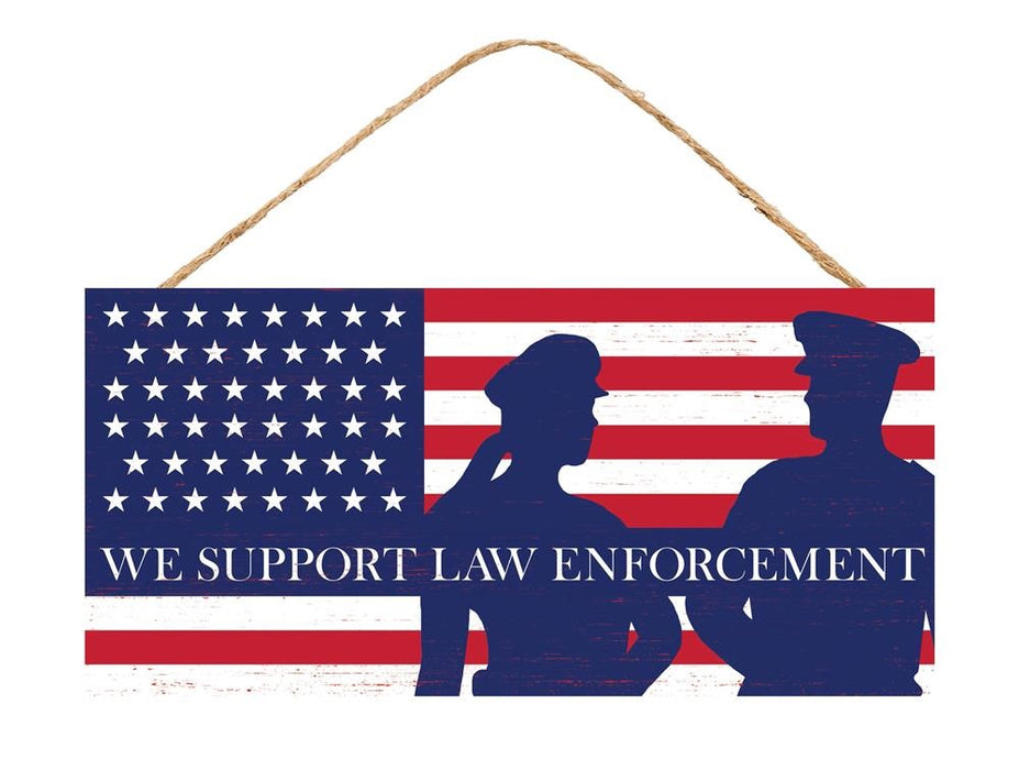"We Support Law Enforcement Sign - Red/White/Blue - 12.5""L X 6""H-Mels Crafty Mojo LLC"