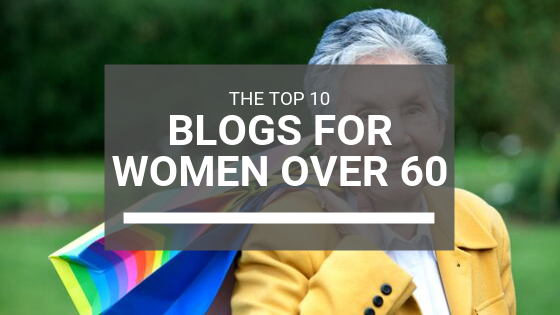 Blogs for Women Over 60