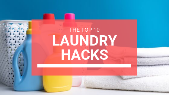 Top 10 Laundry Hacks