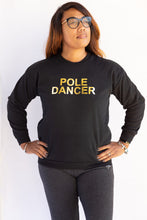 Load image into Gallery viewer, Pullover - Sweatshirt - Pole Dancer