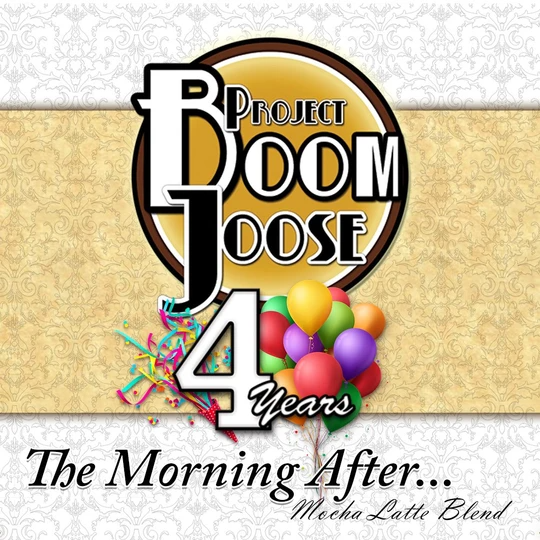 Project Boom Joose - The Morning After
