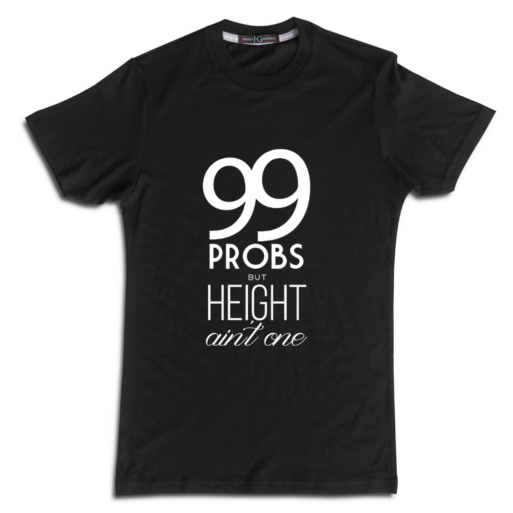 99 Problems Tee: Crew Neck - HEIGHT GODDESS