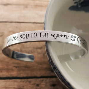 """Love you to the moon and back"" cuff"