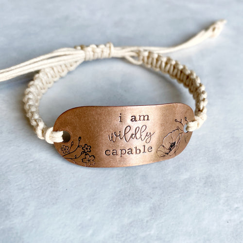 """I am wildly capable"" adjustable macrame bracelet"