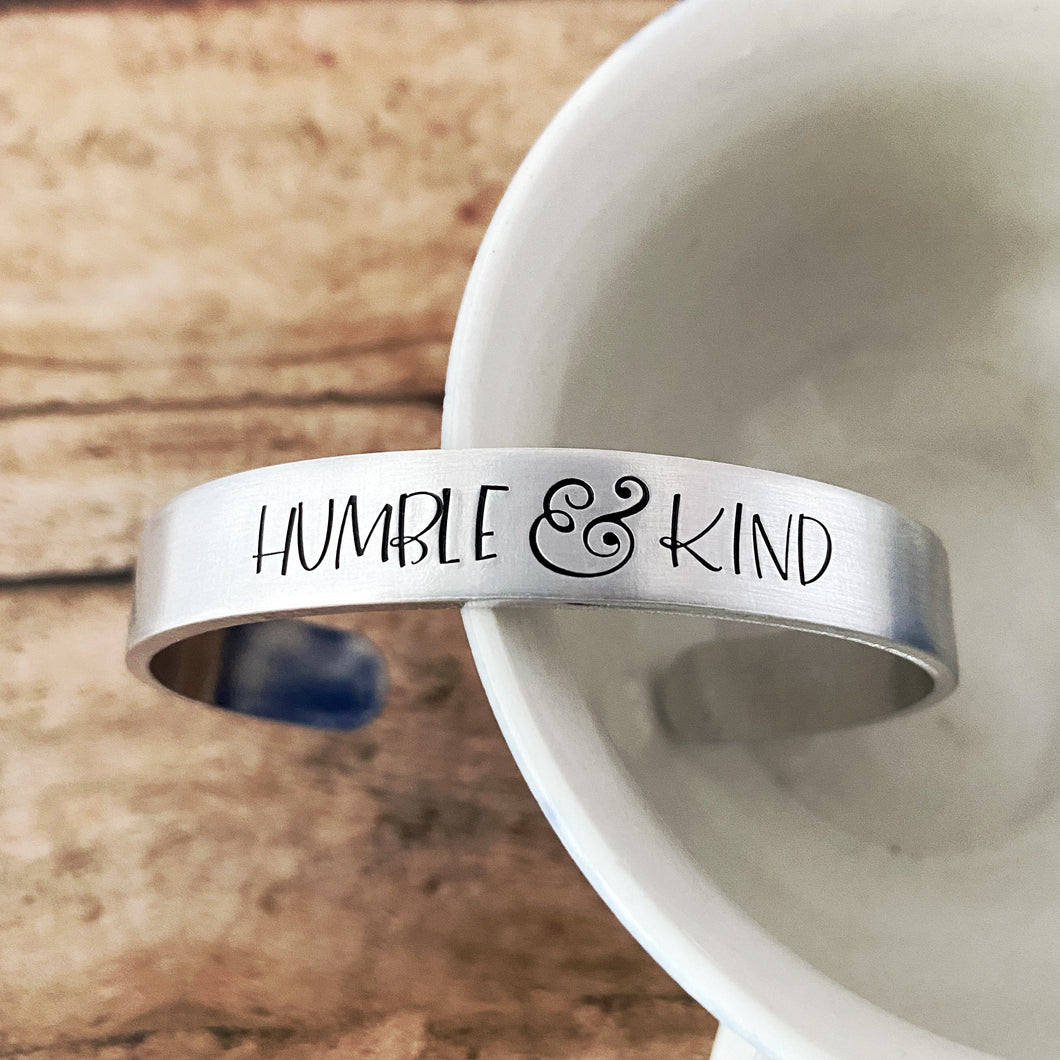 Humble and Kind cuff