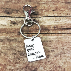 Make good choices keychain