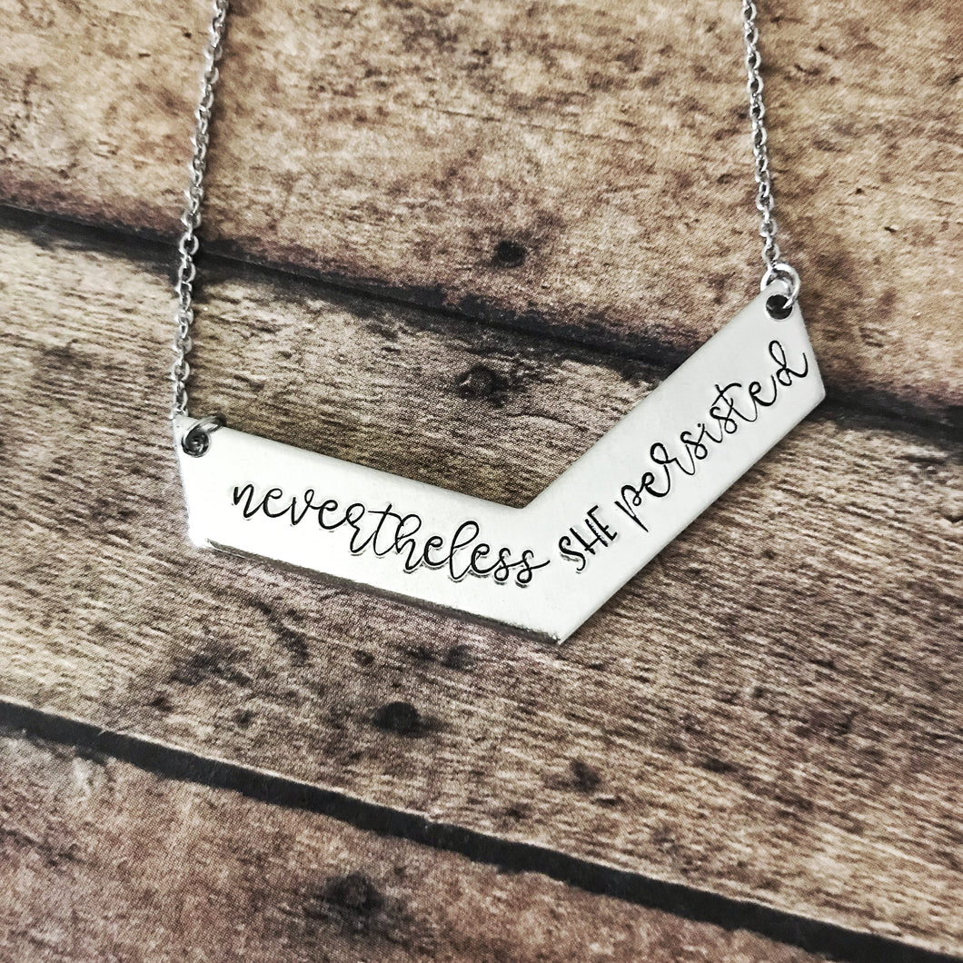 Nevertheless, she persisted chevron necklace