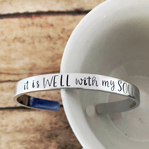 It is well with my soul cuff