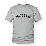 Bride Gang Shirt Bride Tribe Bridesmaid Gift Bride Squad Bachelorette Party T Shirt Tumblr Funny Girl Gang Short Sleeve Top Tees