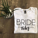 Signature Bride Vibes Tee