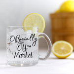 Clear Glass Off The Market Mug