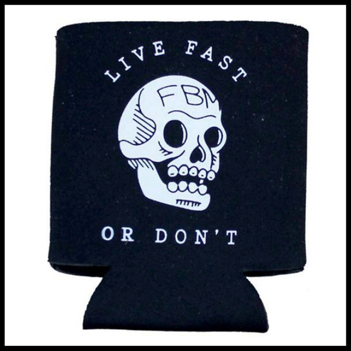 FBM Coozie, Live fast, bmx Fat Bald Men