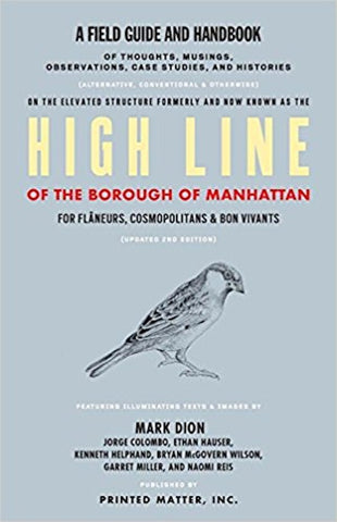 HIGH LINE - A Field Guide and Handbook