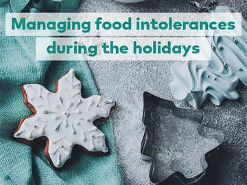 4 of the best ways to manage your food intolerance at Christmas