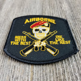 Airborne Mess with Best Die Like the Rest Patch