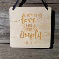 Love Sign - Valentines Day Sign - Rustic Decor - Hanging Wall Sign Love Each Other Deeply - Love Gift Scripture Sign Inspiration Office Sign