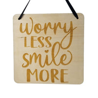 "Inspirational Sign - Worry Less Smile More - Rustic Decor - Hanging Wall Wood Plaque - 5.5"" Office - Encouragement Sign Positive Gift"