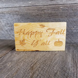 Happy Fall Yall Sign - Fall Decor - Rustic Decor - Fall Sign - Handmade in the USA
