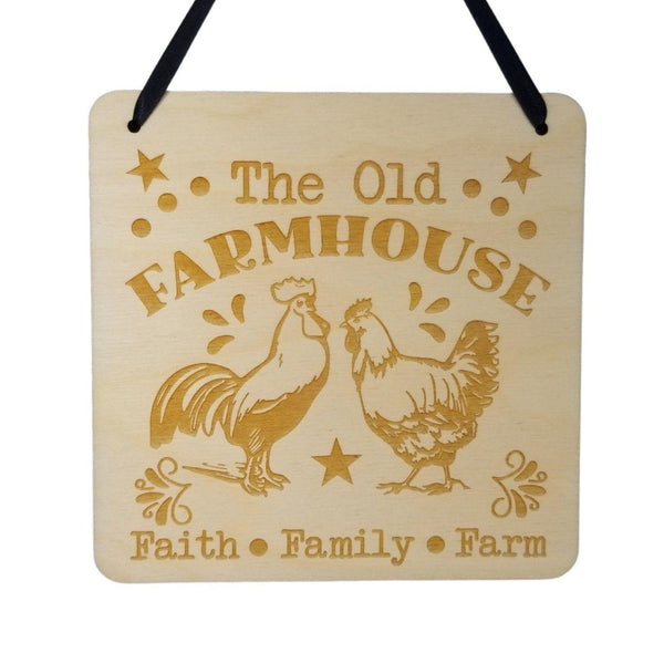 "Farmhouse Sign - The Old Farmhouse Faith Family Farm - Rustic Decor - Hanging Wall Wood Plaque - 5.5"" Chicken Rooster"