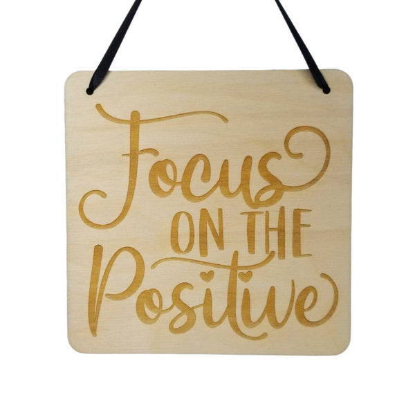 "Inspirational Sign - Focus On the Positive - Rustic Decor - Hanging Wall Wood Plaque - 5.5"" Office - Encouragement Sign Positive Gift"