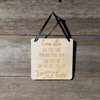 "Love Sign - Valentines Day Sign - Even After All This Time Rustic Hanging Wall Sign - Love Gift Sign Inspirational 5.5"" Office Sign"