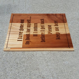Funny Wood Sign 10 x 12 Redwood Wood Handmade USA Humor Pallet Sign I have gone out to look for myself